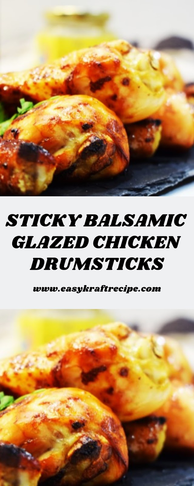 STICKY BALSAMIC GLAZED CHICKEN DRUMSTICKS