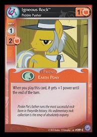 My Little Pony Igneous Rock, Pebble Pusher Premiere CCG Card