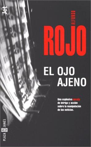 El Ojo Ajeno Alfonso Rojo Freelibros