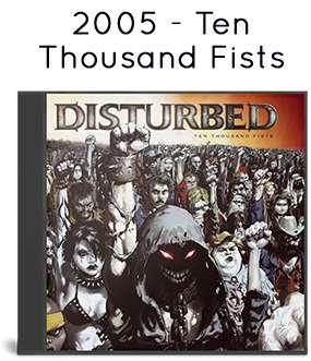 2005 - Ten Thousand Fists