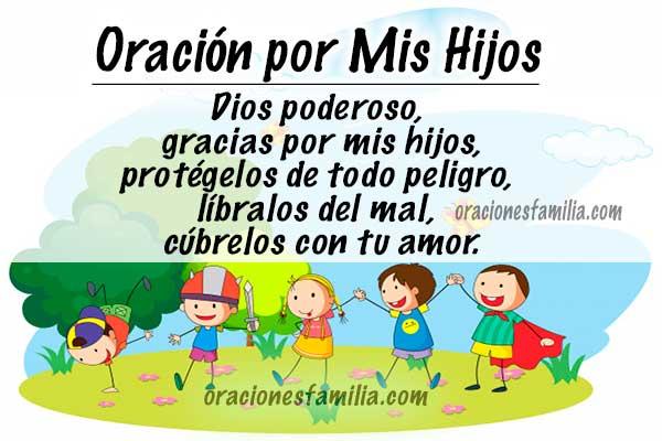 Para los hijos Oración poderosa de protección, Dios, ayuda a mis hijos, cuídalos, protégelos de todo peligro, oraciones de una madre o padre por Mery Bracho.