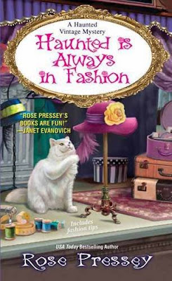 Haunted Is Always in Fashion, by Rose Pressey