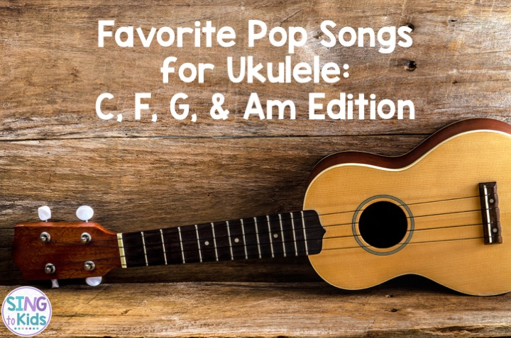 Favorite Pop Songs For Ukulele C F G Am Edition Sing To Kids