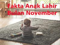 """20+ Fakta Anak Lahir Bulan November """"Pria & Wanita"""""""
