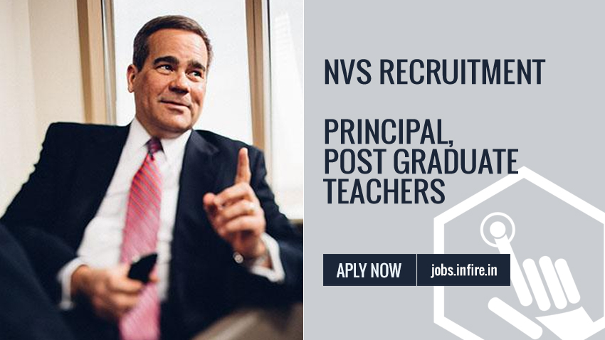 NVS Recruitment for Principal, Post Graduate Teachers in Jawahar Navodaya Vidyalayas - Apply Now