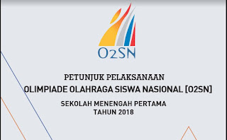 Petunjuk Pelaksanaan / Juklak O2SN SMP Tahun 2018