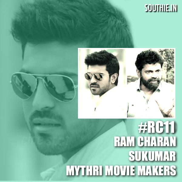 RC 11 Sukumar and Mythri Makers team up for Ram Charan. Ram Charan and Sukumar, Ram Charan's Next movie after Thani Oruvan remake, Ram Charan's Next movie after Dhruva, RC11, RC 12, RC 13, RC 10
