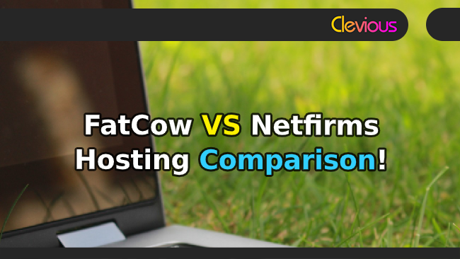 Fatcow VS Netfirms Hosting Comparison - Clevious