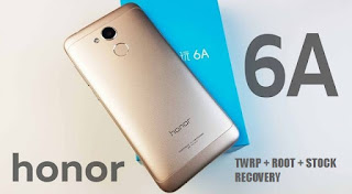 Honor 6A TWRP, Honor 6A Recovery, Honor 6A ROOT