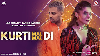 Kurti Mal Mal Di Lyrics: A latest punjabi song in the voice of Jaz Dhami, Kanika Kapoor, composed by Tigerstyle while lyrics is penned by Late Didar Sandhu.
