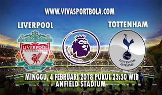 Prediksi Liverpool vs Tottenham Hotspur 4 Februari 2018