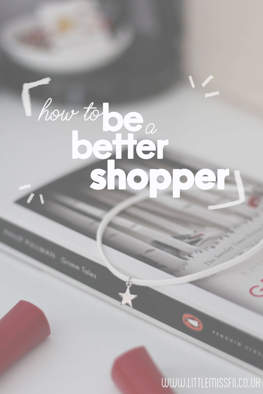 how to be a better shopper