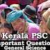 Kerala PSC - Important and Expected General Science Questions - 58