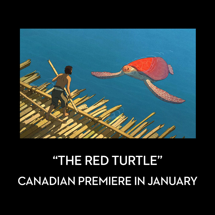The Red Turtle Canadian Theatrical Premiere January 27 Canadian Animation Blog