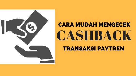 cara mengecek cashback