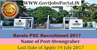 Kerala Public Service Commission Recruitment 2017-Stenographer