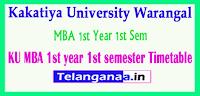 KU Kakatiya University MBA 1st Year 1st Sem Time Table 2019