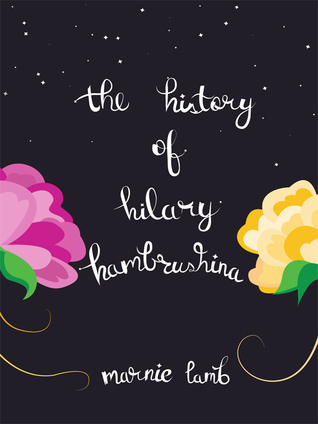 The History of Hilary Hambrushina by Marnie Lamb