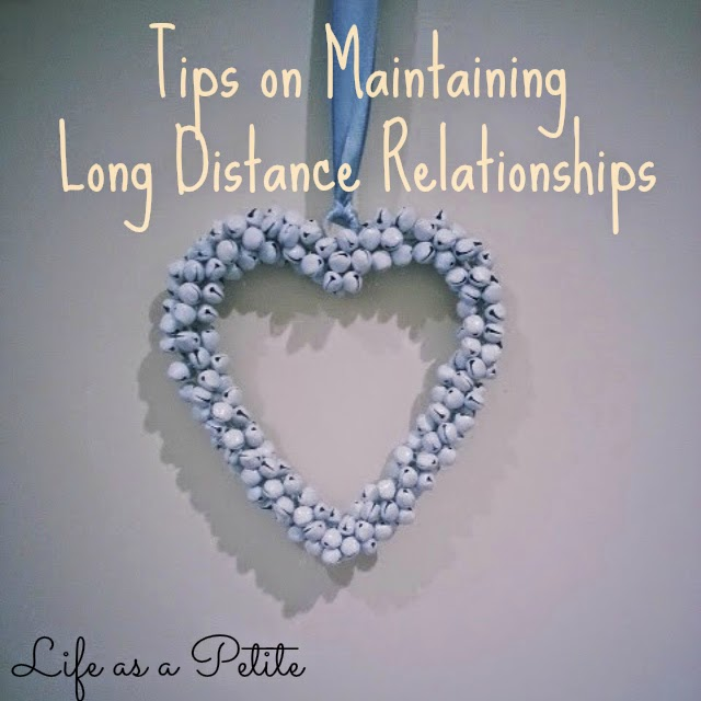 Tips on Maintaining Long Distance Relationships || Life as a Petite