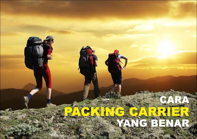 Cara Packing/ Menata Carrier yang Benar Sebelum Mendaki Gunung