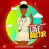 AUDIO | Arrow Bwoy Ft Demarco -Love Doctor | Download