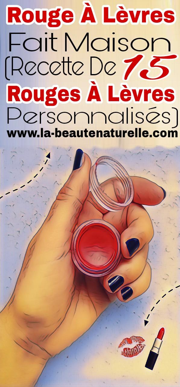 Rouge à lèvres fait maison (recette de 15 rouges à lèvres personnalisés)