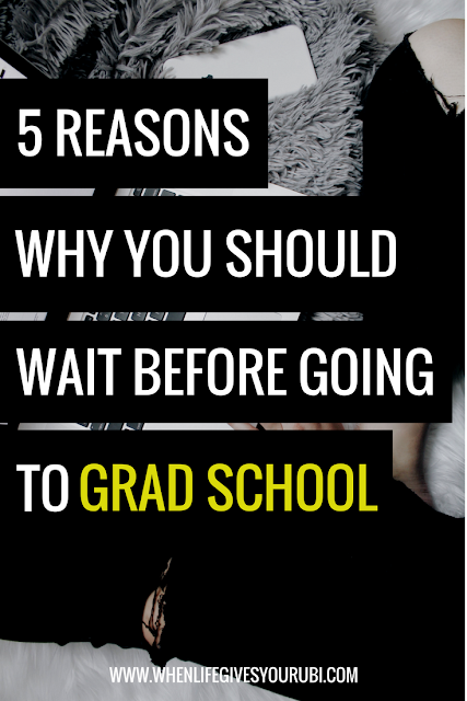 Thinking about taking a year off before grad school? Read why I didn't take a year off before graduate school, plus the five reasons why you should wait before applying to graduate school.