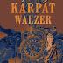 Szép Zsolt: Kárpát Walzer