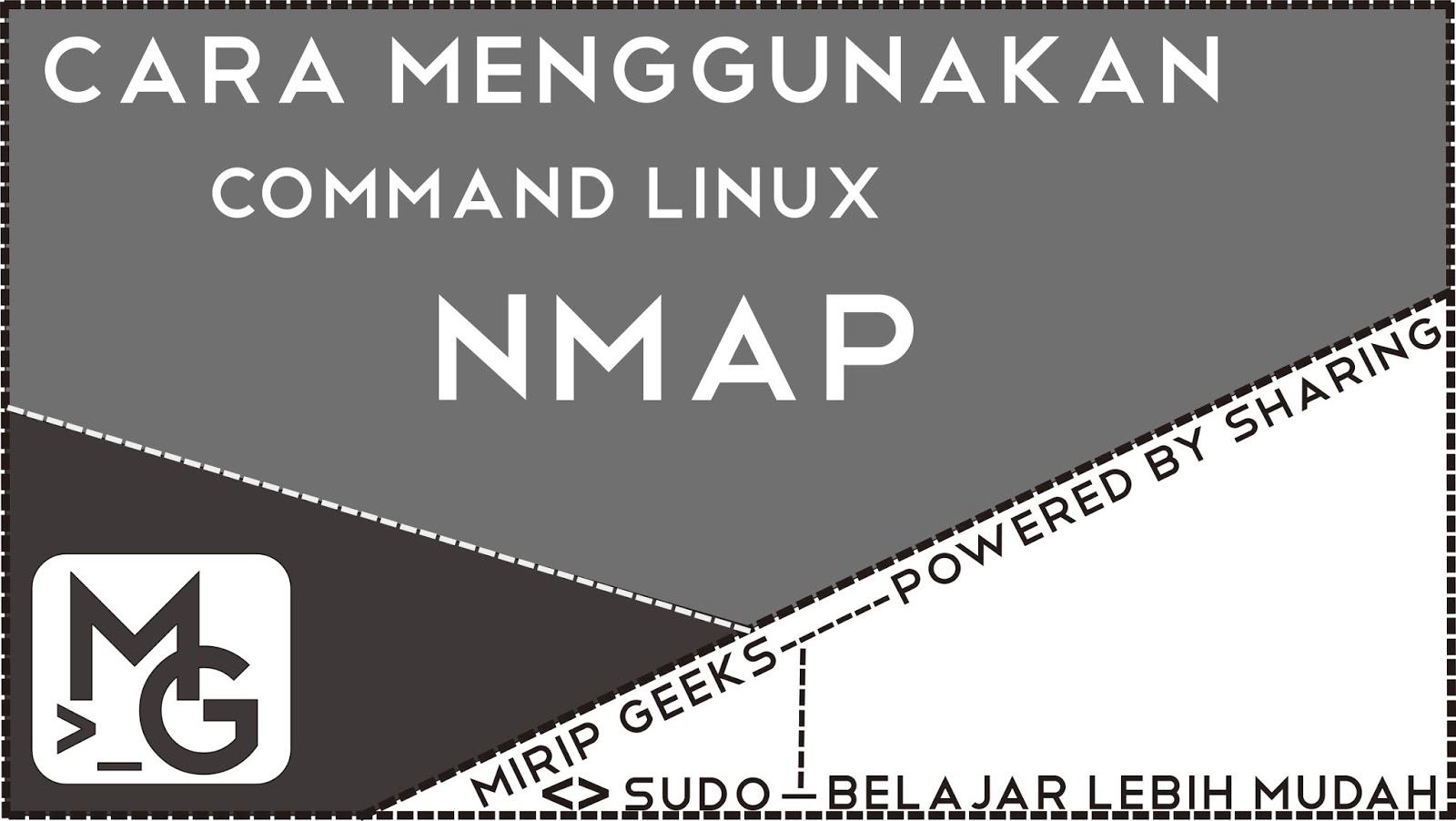 Belajar cara menggunakan command nmap linux