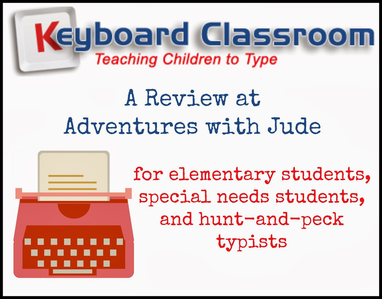 Keyboard Classroom - for elementary, special needs, and hunt-peck typists