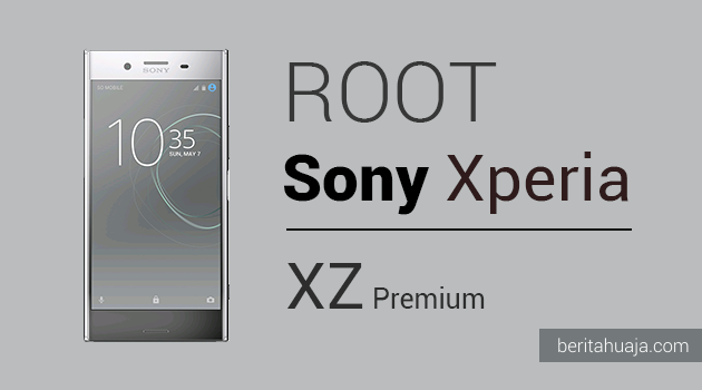 How To Root Sony Xperia XZ And Install TWRP Recovery