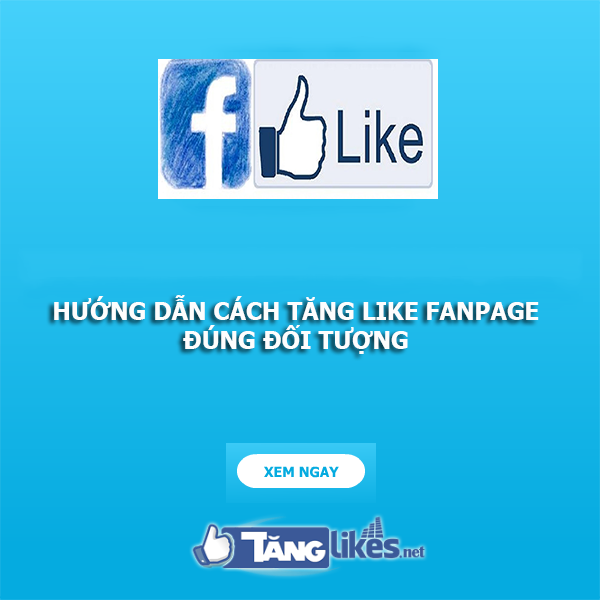 cach tang like fanpage facebook