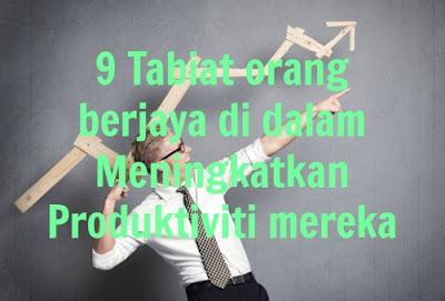 9 Tabiat orang berjaya