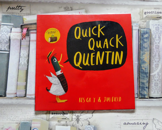 What We've Been Reading August 2018 Quick Quack Quentin by Kes Gray and Jim Field childrens book review autistic and pregnant autistic mum life sharing pregnancy and parenting experiences from the autism spectrum