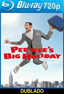 Assistir Pee wees Big Holiday Dublado
