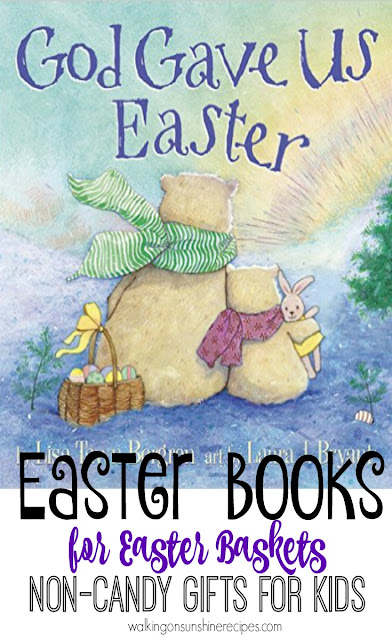 Easter Books for Kids that will be great for their Easter Baskets this coming Sunday from Walking on Sunshine Recipes.
