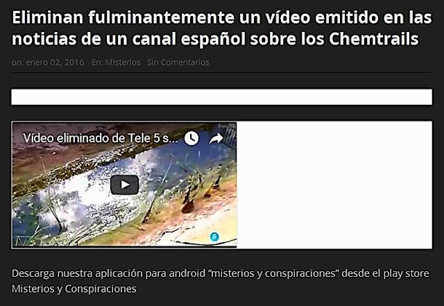 http://tabletlowcost.com/nuevaera/2016/01/eliminan-fulminantemente-un-video-emitido-en-las-noticias-de-un-canal-espanol-sobre-los-chemtrails/