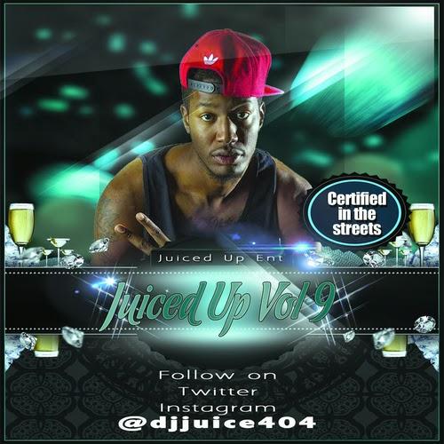 THE HUSTLE SQUAD DJS: DJ Juice - Juiced Up Vol  9 feat