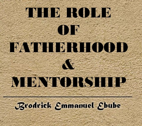 The Role of Fatherhood and Mentorship