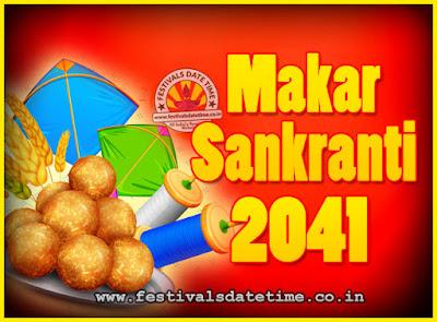 2041 Makar Sankranti Puja Date & Time, 2041 Makar Sankranti Calendar