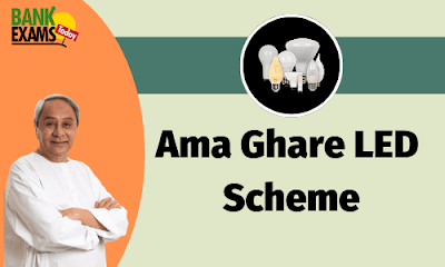 Ama Ghare LED Scheme: Key Findings