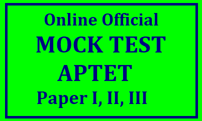 AP TET MOCK Tests from Official Website APTET Official Mock Tests in the Official Website has been released to make the AP TET aspirants who have applied for the TET Exam to have better practice on how to write the APTET Online Exam using the MOCK TEST. Only 5 Bits will appear at the beginning of the model test which is kept in this website. After those 5 sample bits. you will get a button..Start the Exam.. Click on the Exam .. then full Mock Test will come as per the subject/2018/02/AP-TET--Official-Mock-Practice-Test-for-PaperI-Paper-II-Paper-III-from-Official-Website-Login-Here-thepracticetest.in-aptet.html