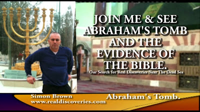JOIN ME & SEE ABRAHAM'S TOMB AND THE EVIDENCE OF THE BIBLE.