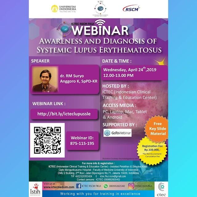 WEBINAR: Awareness And Diagnosis Of Systemic Lupus Erythematosus 24 April 2019 ICTEC RSCM FKUI (Free Key Slide Material)