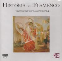 EL CHOZAS DE JEREZ... HISTORIA DEL FLAMENCO – TESTIMONIOS FLAMENCOS 1995 CD 18, 21
