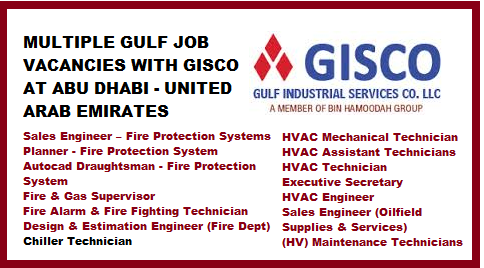 MULTIPLE GULF JOB VACANCIES WITH GISCO AT ABU DHABI - UNITED ARAB