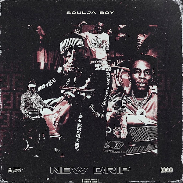 Soulja Boy Tell 'Em - New Drip - Single Cover