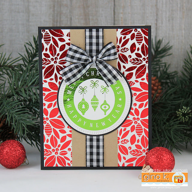 Christmas Card by Juliana Michaels featuring Gina K. Designs Foil-Mates™ and Fancy Foils