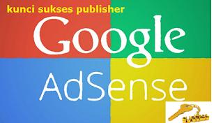 Sabar dan Konsisten, Kunci Sukses Publisher Adsense