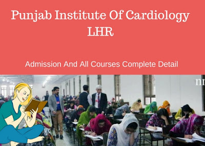 Punjab Institute of Cardiology Admission 2018-2019